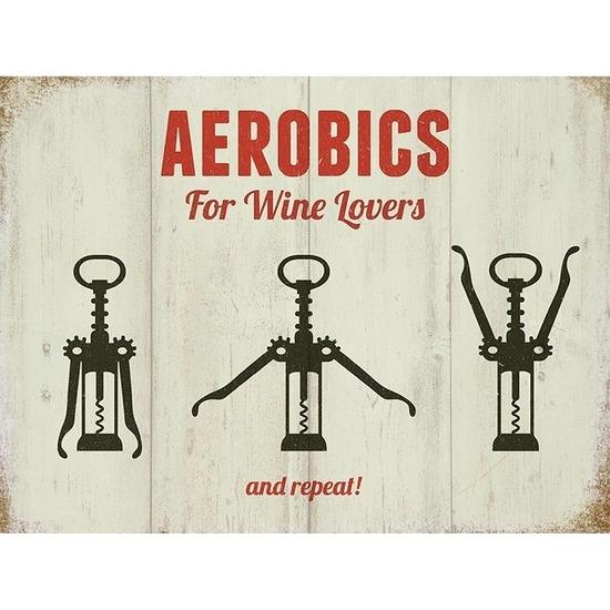 Retro muurplaatje Aerobics For Wine Lovers 15 x 20 cm
